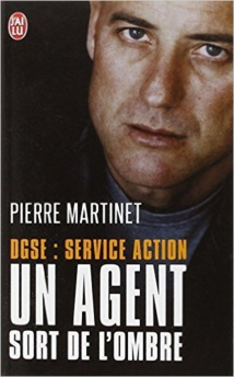 Un agent sort de l'ombre - Pierre Martinet