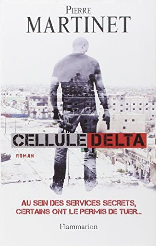 Cellule Delta - Par Pierre Martinet