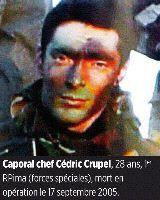 17/09/05 Caporal-Chef Cédric CRUPEL (28 ans) 1er RPIMa