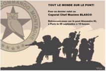 TOUT LE MONDE SUR LE PONT POUR LE CAPORAL-CHEF MAXIME BLASCO