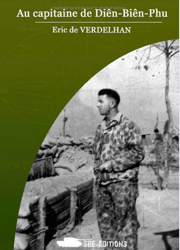 Au Capitaine de Dien Bien Phu par Eric de Verdelhan