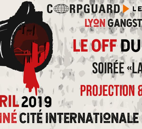"""Lyon Gangster festival : Le """"OFF"""" du festival au profit des veuves, des orphelins et des blessés de guerre - 2 avril UGC CITE INTERNATIONALE"""