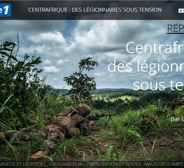 REPORTAGE INTERACTIF - Centrafrique, des légionnaires sous tension